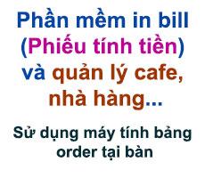 Phần mềm quản lý và in bill cho cafe, nhà hàng